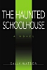 The Haunted Schoolhouse cover