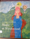 Magic at Wychwood cover